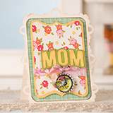 Cards For Moms SVG Kit